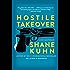 Hostile Takeover: A John Lago Thriller (A John Lago Thriller Series Book 2)