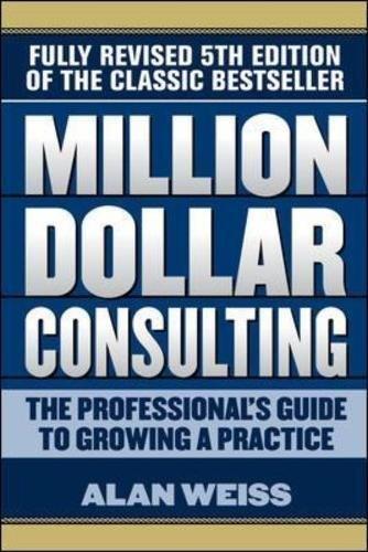 Million Dollar Consulting Professionals Practice