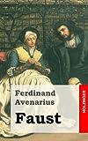 Faust, Ferdinand Avenarius, 148236414X