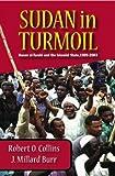 Sudan in Turmoil, Millard Burr and Robert O. Collins, 1558765107