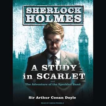 Download Arthur Conan Doyle - Sherlock Holmes - A Study In ...