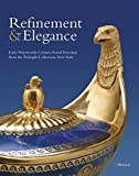 img - for Refinement & Elegance: Early Nineteenth-Century Royal Porcelain from the Twinight Collection, New York book / textbook / text book