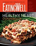 EatingWell for a Healthy Heart Cookbook, Philip A. Ades, 0881507245