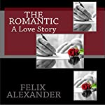 The Romantic | Felix Alexander