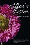 Alice's Sister, Jessica Young, 1625490380