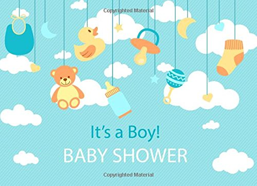 Download It's a Boy Baby Shower: Sign In Book Gift Log Parents Family Write Memories Relationships Welcome Baby Guest Book Size 8.25 x 6 Inches (Volume 1) PDF