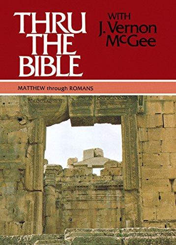 - Thru the Bible, Vol. 4: Matthew-Romans