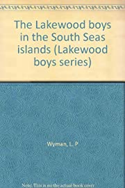 The Lakewood boys in the South Seas islands…