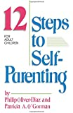12 Steps to Self-parenting for Adult Children