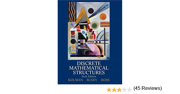 Discrete mathematical structures 6th edition bernard kolman discrete mathematical structures 6th edition bernard kolman robert busby sharon c ross 9780132297516 amazon books fandeluxe Gallery