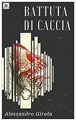 Battuta di Caccia (Italian Edition)