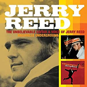 jerry reed the unbelievable voice and guitar of jerry reed nashville underground. Black Bedroom Furniture Sets. Home Design Ideas