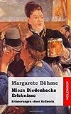 Mieze Biedenbachs Erlebnisse, Margarete Böhme, 1495285731
