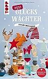 Mini-Glückswächter für die Winterzeit: Holzmodule zum Kombinieren (kreativ.kompakt.)
