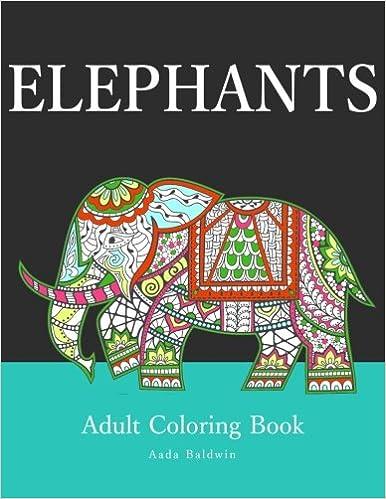 Amazon Elephants Adult Coloring Book 9781530109135 Aada Baldwin Books