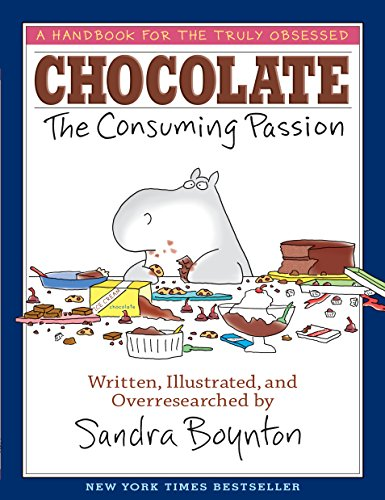 CHOCOLATE: The Consuming Passion (Chocolate And Wine Gifts)