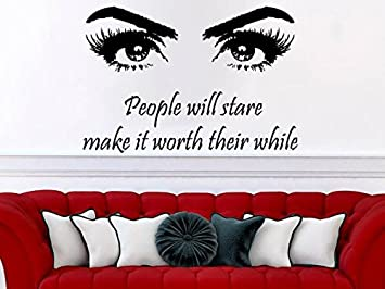 Amazoncom People Will Stare Make It Worth Their While Wall Decal - Wall decals eyes
