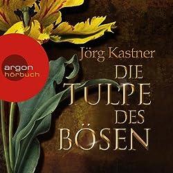 Die Tulpe des Bösen