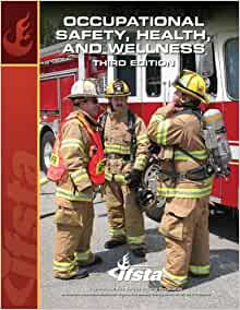Occupational Safety, Health, and Wellness: IFSTA ...
