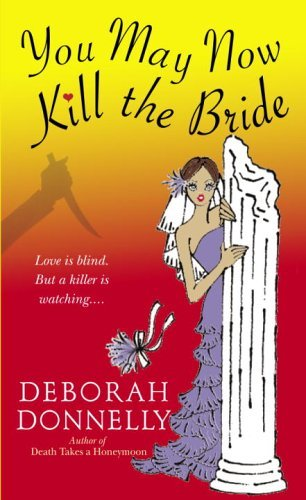 You May Now Kill the Bride (Carnegie Kincaid Book 5)