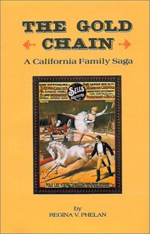 The Gold Chain: A California Family Saga