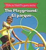 The Playground/El Parque, Jacqueline Laks Gorman and Jacqueline Laks Gorman, 0836845986