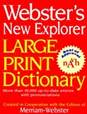Webster's New Explorer Large Print Dictionary, , 1892859165