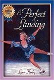 A Perfect Landing, Lynn Kirby, 0849958350