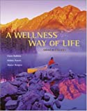 A Wellness Way of Life, Gwen Robbins and Sharon Burgess, 0072985968