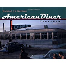American Diner Then and Now