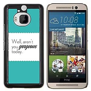 Eason Shop / Premium SLIM PC / Aliminium Casa Carcasa Funda Case Bandera Cover - Texto del trullo Cartel de motivación - For HTC One M9+ M9 Plus