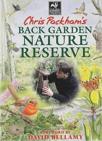 chris packham s back garden nature reserve chris packham