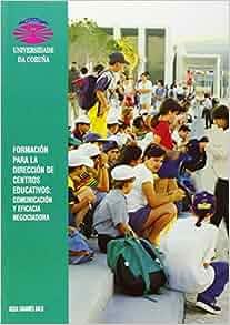 Formacion para la direccion de centros educativos: comunicacion y