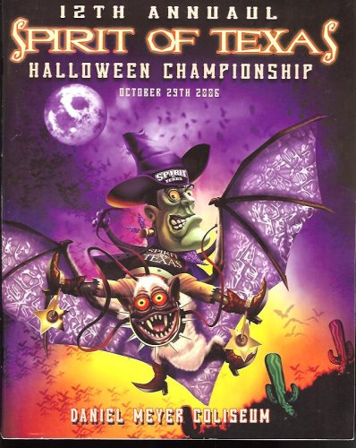 [12th annual spirt of texas : Halloween Championship October 29th 2006] (Spirt Halloween)