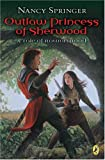 Outlaw Princess of Sherwood by Nancy Springer front cover