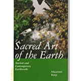 Sacred Art of the Earth: Ancient and Contemporary Earthworks