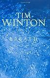 Breath, Tim Winton, 0374116342