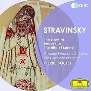 Stravinsky: The Firebird the Rite of Spring Petrus
