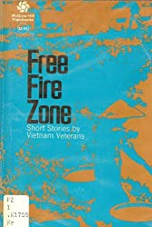 Free fire zone;: Short stories by Vietnam veterans