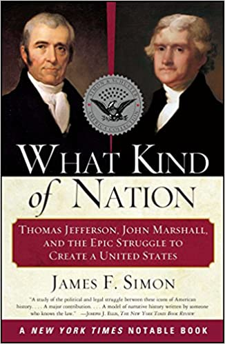 What kind of nation thomas jefferson john marshall and the epic what kind of nation thomas jefferson john marshall and the epic struggle to create a united states 1st edition edition fandeluxe Images