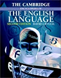 The Cambridge Encyclopedia of the English Language, David Crystal, 052182348X