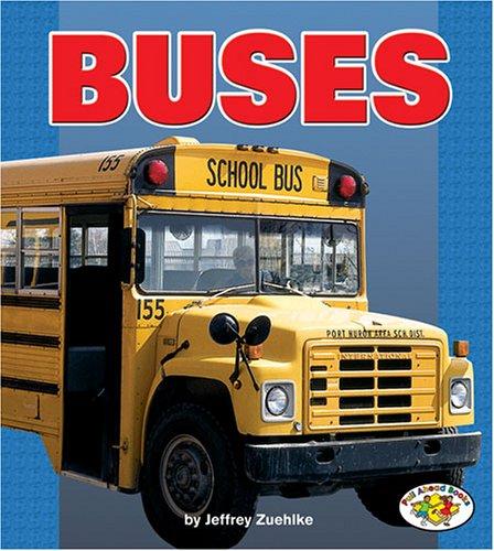 Buses (Pull Ahead Books) (Pull Ahead Books (Paperback))