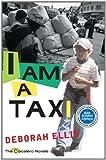I Am a Taxi (The Cocalero Novels)