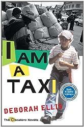 I Am a Taxi (Cocalero Novels)