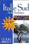 Guides bleus. Italie du Sud : Sicile, Sardaigne par Bleu