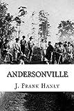 Andersonville, J. Frank Hanly, 1466430044