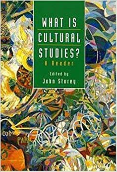 Book What is Cultural Studies?: A Reader (The 'What Is?' Research Methods Series) 1st (first) Edition by Storey, John published by Bloomsbury Academic (1996)