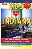 Kids Love Indiana, Michele Darrall Zavatsky, 0615731678
