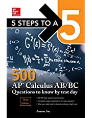 5 Steps to a 5: 500 AP Calculus AB/BC Questions to Know by Test Day, Third Edition