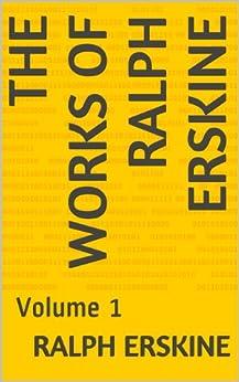 The Works Of Ralph Erskine: Volume 1 (English Edition) de [Erskine, Ralph]
